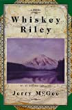 Whiskey Riley, Jerry McGee, 0967277205