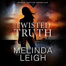 Twisted Truth Audiobook by Melinda Leigh Narrated by Kate Rudd