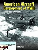 American Aircraft Development of WWII: Special Types 1939-1945