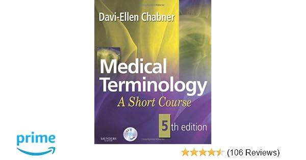 Medical terminology a short course 5e davi ellen chabner ba mat medical terminology a short course 5e davi ellen chabner ba mat 9781416055181 amazon books fandeluxe Choice Image