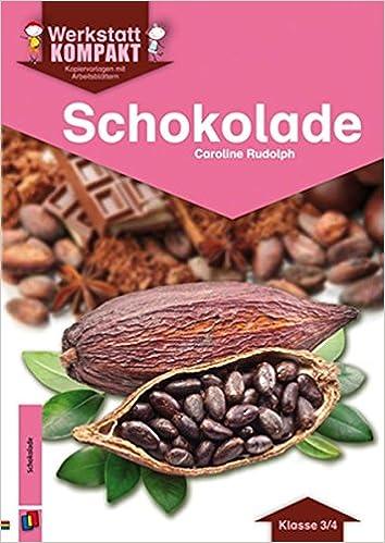 Schokolade - Kopiervorlagen mit Arbeitsblättern Werkstatt kompakt ...