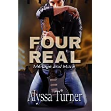 Four Real: Ménage and More