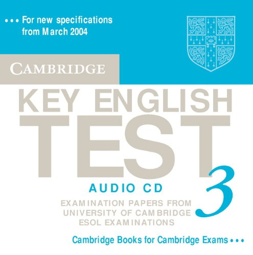 (Cambridge Key English Test 3 Audio CD: Examination Papers from the University of Cambridge ESOL Examinations (KET Practice Tests))