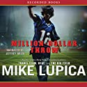 Million-Dollar Throw Audiobook by Mike Lupica Narrated by Jeffrey Brick