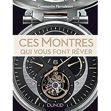 Ces montres qui vous font rêver (Hors Collection) (French Edition)
