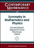 Symmetry in Mathematics and Physics, V. S. Varadarajan, 0821847317