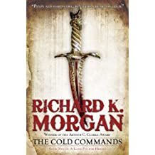 The Cold Commands (A Land Fit for Heroes Series Book 2)