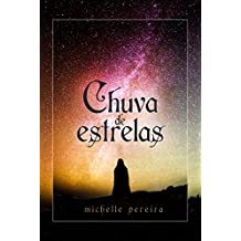 Chuva de estrelas (Crônicas de Vanroe e Bessengard) (Portuguese Edition)