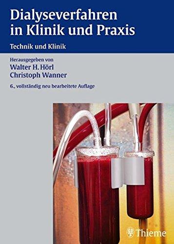 Dialyseverfahren in Klinik und Praxis: Technik und Klinik