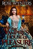 The Vampire's House of Pleasure: Part Three