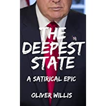 The Deepest State: A Satirical Epic