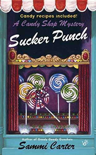 Sucker Punch (A Candy Shop Mystery Book 5)