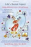 Life's Sacred Aspect, Sacred Woman Abena, 0595368905