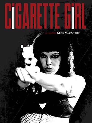 (Cigarette Girl)