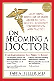 img - for On Becoming a Doctor: Everything You Need to Know about Medical School, Residency, Specialization, and Practice book / textbook / text book