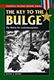 The Key to the Bulge, Stephen M. Rusiecki and Stephen Rusiecki, 0811735915