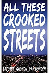 All These Crooked Streets Paperback