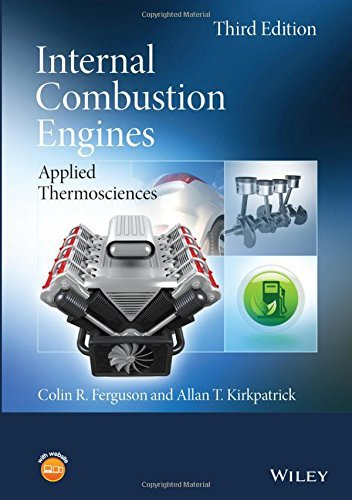 Internal Combustion Engines: Applied Thermosciences, 3rd Edition PDF