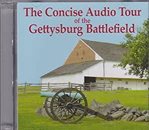 The Concise Audio Tour Of The Gettysburg Battlefield