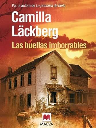 Las huellas imborrables (Los crímenes de Fjällbacka nº 5) eBook ...