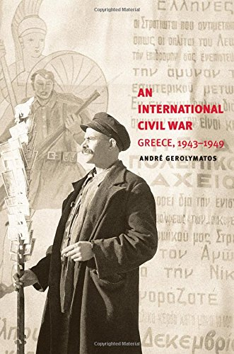 An International Civil War: Greece, 1943-1949