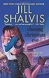 Chasing Christmas Eve: A Heartbreaker Bay Novel