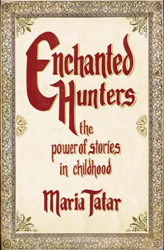enchanted-hunters-the-power-of-stories-in-childhood
