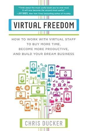 Virtual freedom chris ducker
