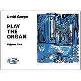 Play the Organ: v. 2