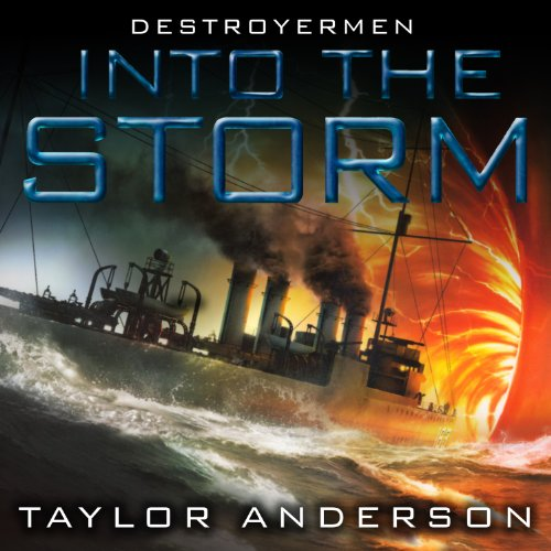 Into the Storm: Destroyermen, Book 1 cover