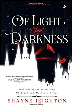 Of Light and Darkness: Volume 1 (Of Light and Darkness Series)