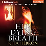 Her Dying Breath: A Slaughter Creek Novel, Book 2  | Rita Herron
