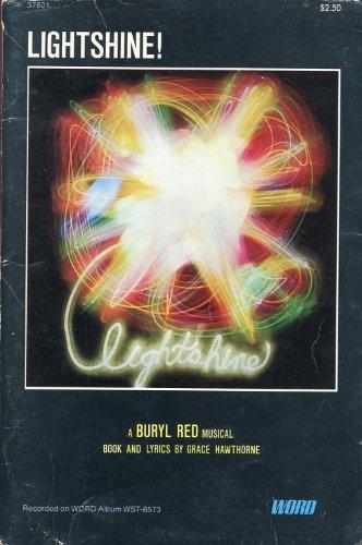 Lightshine! A Buryl Red Musical