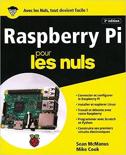 Raspberry Pi pour les Nuls grand format 2e édition