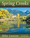 Spring Creek: Special Edition