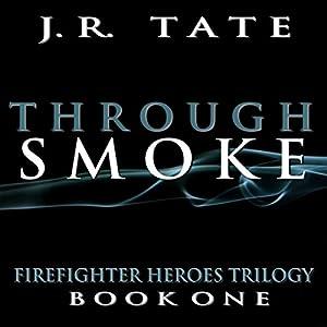 Through Smoke Audiobook