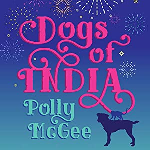 Dogs of India Audiobook