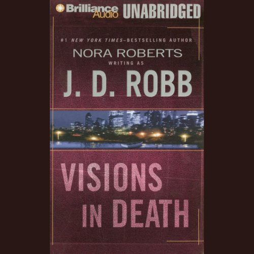 Pdf Mystery Visions in Death: In Death, Book 19