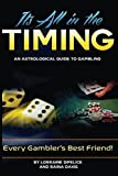 img - for Its All In The Timing! An Astrological Guide to Gambling: Every Gambler's Best Friend book / textbook / text book