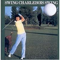 Swing Charlebois Swing