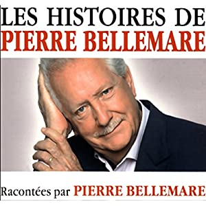 Les histoires de Pierre Bellemare 15 | Livre audio