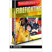 Introduction to Firefighting