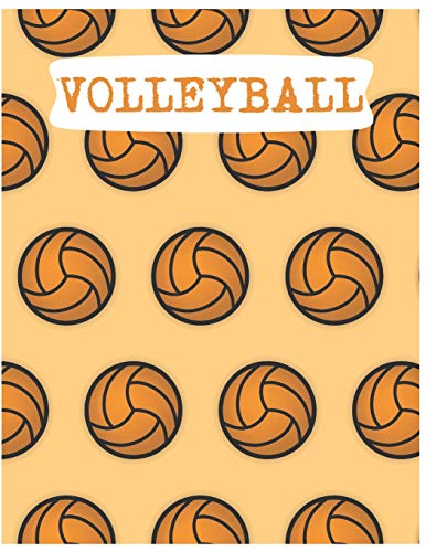 Notebook: Volleyball Composition Notebook/Journal for Adult/Children Team Sports Lovers to Writing Large (8.5x11 Inch. 21.59x27.94 cm.) Wide Ruled ... 120 Blank Pages (ORANGE&CREME&WHITE Pattern) por Activities Printing