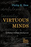 Virtuous Minds: Intellectual Character Development