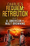 Charlie's Requiem: Retribution: Book 4