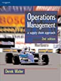 Operations Management: A Supply Chain Approach