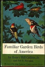 Familiar Garden Birds of America –…