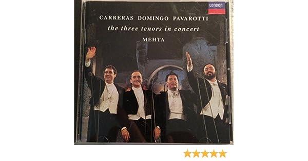 Various Artists, Carreras / Domingo / Pavarotti / Mehta - Three Tenors in Concert - Amazon.com Music