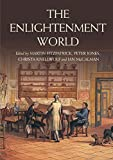 The Enlightenment World (Routledge Worlds)