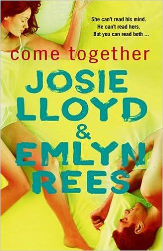 come together rees emlyn lloyd josie